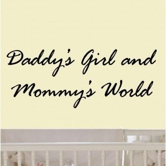 Calcomanía de pared Hunley Daddy's Girl and Mommy's World